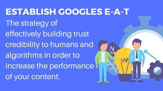 Google E-A-T for more trust and Traffic