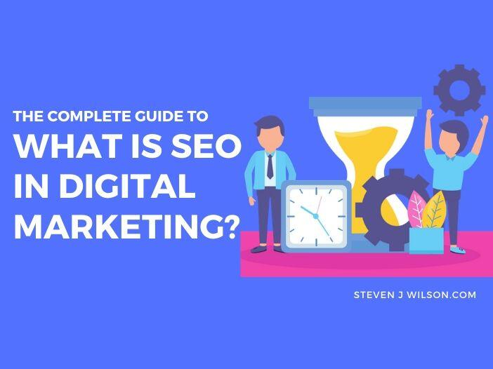 What Is SEO in Digital Marketing?