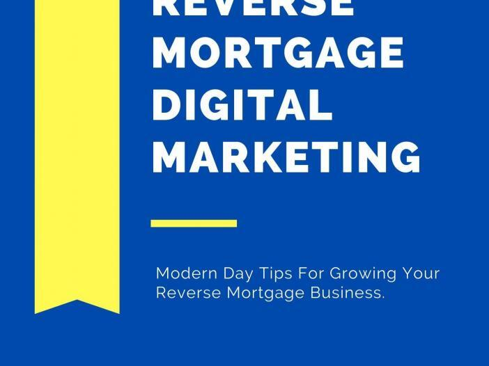 Reverse Mortgage Digital Marketing Book Cover